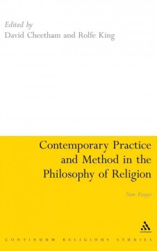 Contemporary Practice and Method in the Philosophy of Religion