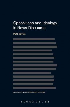 Oppositions and Ideology in News Discourse