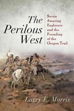 The Perilous West