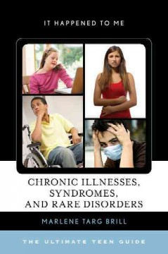 Chronic Illnesses, Syndromes, and Rare Disorders