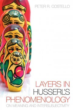 Layers in Husserl's Phenomenology