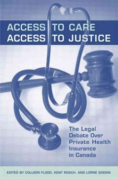 Access to Care, Access to Justice