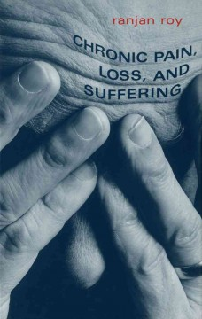 Chronic Pain, Loss and Suffering