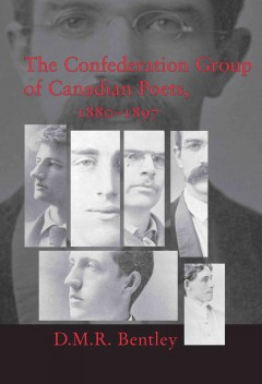 The Confederation Group of Canadian Poets, 1880-1897