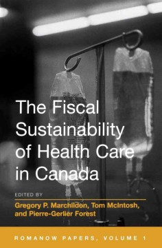 The Fiscal Sustainability of Health Care in Canada