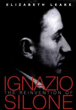 The Reinvention of Ignazio Silone