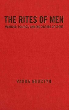 The Rites of Men