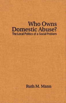 Who Owns Domestic Abuse?