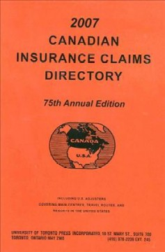 Canadian Insurance Claims Directory 2007