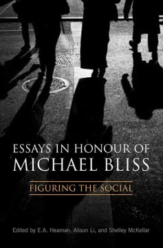 Essays in Honour of Michael Bliss