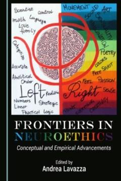 Frontiers in Neuroethics