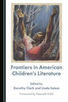 Frontiers in American Children's Literature