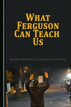What Ferguson Can Teach Us