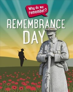 Remembrance Day (why Do We Remember?)