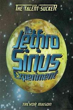 The Jethro Sirius Experience