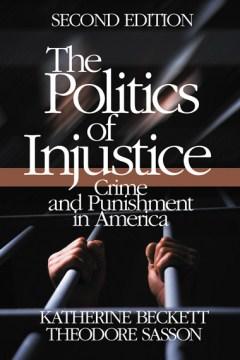 The Politics of Injustice