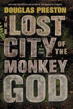 The Lost City of the Monkey God