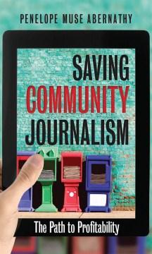Saving Community Journalism