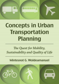 Concepts in Urban Transportation Planning