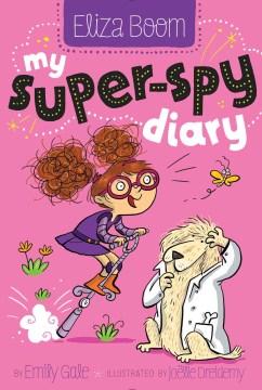 My Super-spy Diary