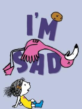I'm Sad