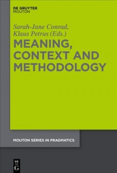 Meaning, Context and Methodology