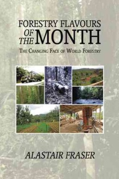 Forestry Flavours of the Month