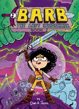 Barb the Last Berzerker