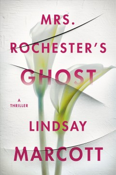 Mrs. Rochester;s Ghost