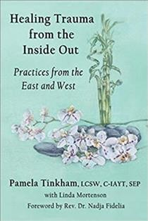 Healing Trauma From The Inside Out
