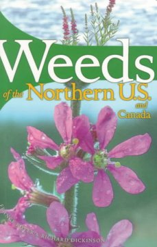 Weeds of the Northern U.S. and Canada