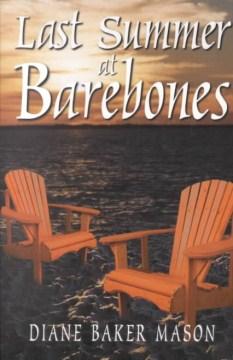 Last Summer at Barebones