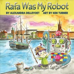 Rafa Was My Robot