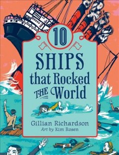 10 Ships That Rocked the World