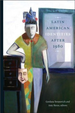 Latin American Identities After 1980