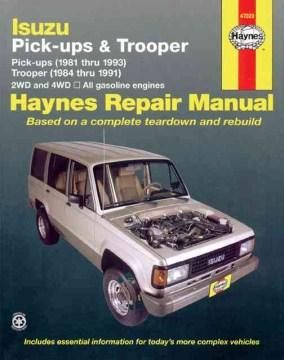 Isuzu Pick-Ups & Trooper Automtive Repair Manual