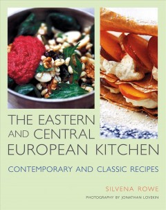 The Eastern and Central European Kitchen