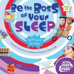 Be the Boss of your Sleep