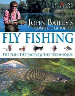 John Bailey's Fly Fishing
