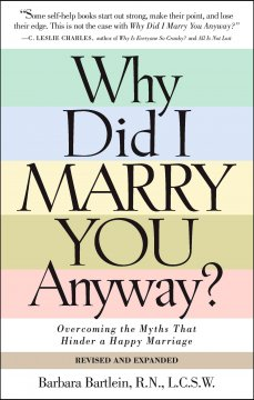 Why Did I Marry You Anyway?