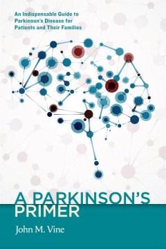 A Parkinson's Primer