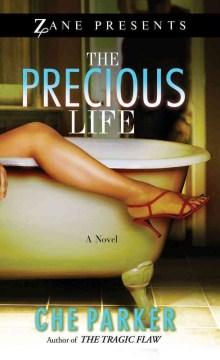 The Precious Life