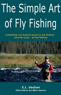 The Simple Art of Fly Fishing