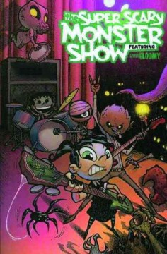 The Super Scary Monster Show Featuring Little Gloomy