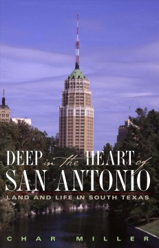 Deep in the Heart of San Antonio