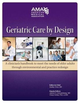 Geriatric Care by Design