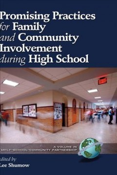 Promising Practices for Family and Community Involvement During High School