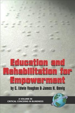 Education and Rehabilitation for Empowerment