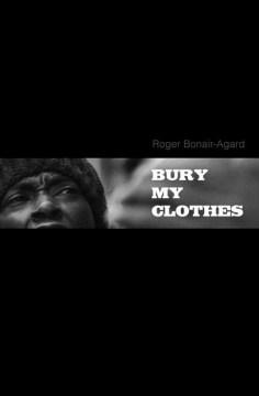 Bury My Clothes