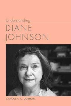 Understanding Diane Johnson